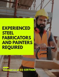 Experienced steel fabricators and painters required