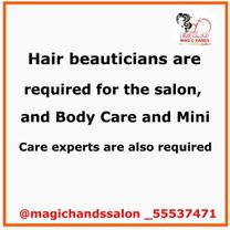 Hair beauticians are required for the salon
