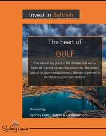 Invest in Bahrain The heart of Gulf